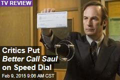 Critics Put Better Call Saul on Speed Dial