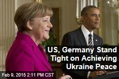 US, Germany Stand Tight on Achieving Ukraine Peace
