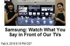 Samsung TVs Record, Share What You Say