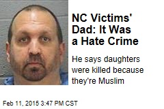 NC Victims' Dad: It Was a Hate Crime