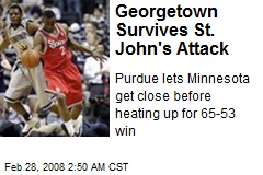 Georgetown Survives St. John's Attack