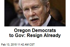 Oregon Democrats to Gov: Resign Already