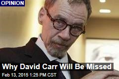 Why David Carr Will Be Missed