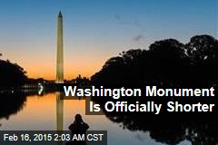 Washington Monument Is Officially Shorter