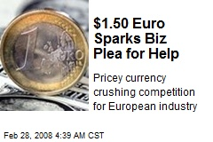 $1.50 Euro Sparks Biz Plea for Help