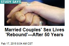 Married Couples' Sex Lives 'Rebound'—After 50 Years