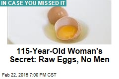 Secret of Oldest European: Raw Eggs, No Men