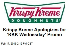 Krispy Kreme Apologizes for 'KKK Wednesday' Promo