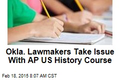 Okla. Lawmakers Take Issue With AP US History Course