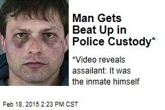 Man Gets Beat Up in Police Custody*