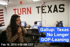 Gallup: Texas No Longer GOP-Leaning