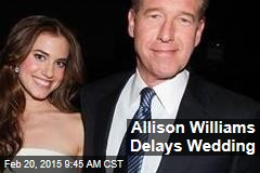 Allison Williams Delays Wedding