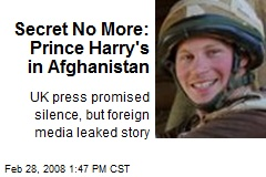 Secret No More: Prince Harry's in Afghanistan