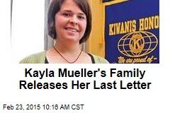Kayla Mueller's Family Releases Her Last Letter