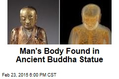 Ancient Buddha Statue Contains Mummified Monk