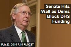 Senate Hits Wall as Dems Block DHS Funding