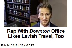 Rep With Downton Office Likes Lavish Travel, Too