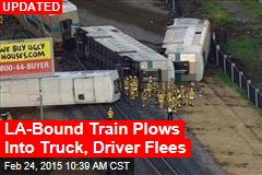 LA-Bound Commuter Train Plows Into Truck, Derails