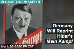 Germany Will Reprint Hitler's Mein Kampf