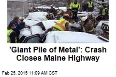 'Giant Pile of Metal': 40-Vehicle Pileup Closes Maine Highway