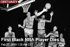 First Black NBA Player Dies