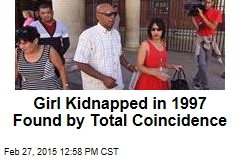 Girl Kidnapped in 1997 Found by Total Coincidence