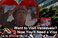 Want to Visit Venezuela? Now You'll Need a Visa