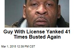 Guy With License Yanked 41 Times Busted Again