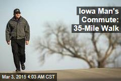 Iowa Man's Commute: 35-Mile Walk