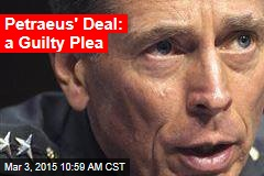 Petraeus' Deal: a Guilty Plea