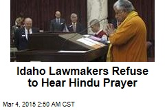Idaho Lawmakers Refuse to Hear Hindu Prayer