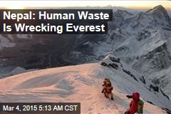 Nepal: Human Waste Is Wrecking Everest