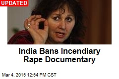 Filmmaker to India: Don't Ban My Rape Documentary