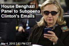 House Benghazi Panel to Subpoena Clinton's Emails