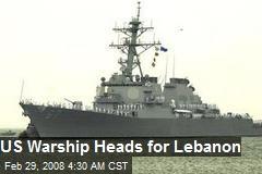 US Warship Heads for Lebanon