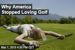Why America Stopped Loving Golf