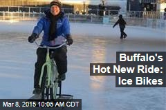 Buffalo's Hot New Ride: Ice Bikes