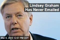 Lindsey Graham's Email Solution: Don't Email
