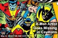X-Men Artist Goes Missing in Caymans