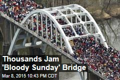 Thousands Jam 'Bloody Sunday' Bridge