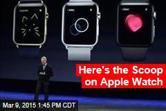 Here's the Scoop on Apple Watch