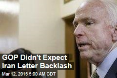 GOP Didn't Expect Iran Letter Backlash