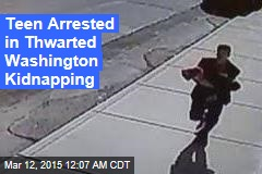 Teen Arrested in Thwarted Wash. Kidnap