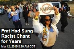 Frat Had Sung Racist Chant for Years