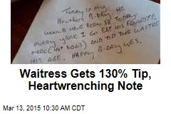 Waitress Gets 130% Tip, Heartwrenching Note