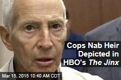 Cops Nab Heir Depicted in HBO's The Jinx