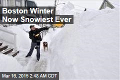Boston Winter Now Snowiest Ever