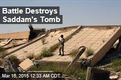 Battle Destroys Saddam's Tomb