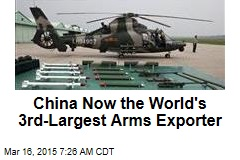 China Now the World's 3rd-Largest Arms Exporter
