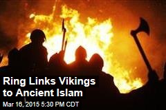 Ring Links Vikings to Ancient Islam